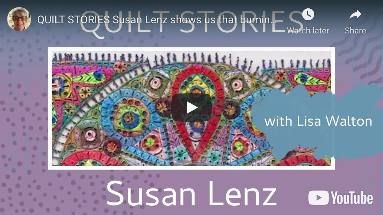 Quilt Stories with Susan Lenz and Lisa Walton