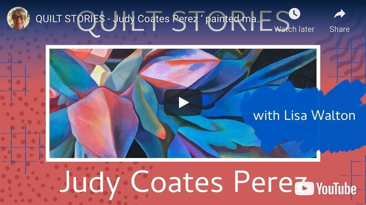 Quilt Stories with Judy Coates Perez and Lisa Walton