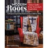 Modern Roots by Bill Volckening
