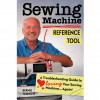 Sewing Machine Reference Tool by Bernie Tobisch