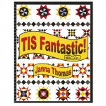TIS Fantastic! by Janna L. Thomas